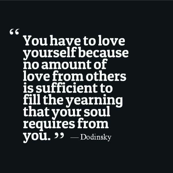 Love yourself first. <3