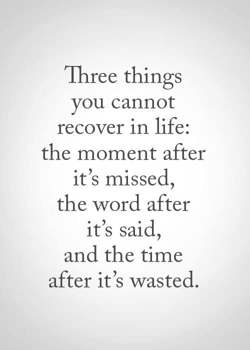 Three things you cannot recover in life - Beware: